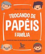 Trocando de Papéis. Família (Português)
