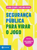 Segurança Pública Para Virar o Jogo (Português)