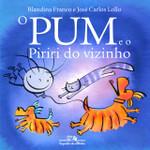O Pum e o Piriri do Vizinho (Português)
