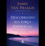 Descobrindo Sua Força Espiritual