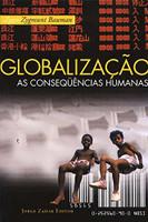 Globalização. As Consequências Humanas