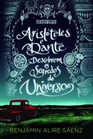 Aristoteles e Dante Descobrem Os Segredos do Universo