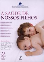 A Saúde de Nossos Filhos