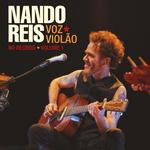 Nando Reis Voz e Violão - No Recreio - Vol. 1