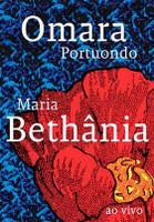 Maria Bethânia e Omara Portuondo - Ao Vivo - DVD