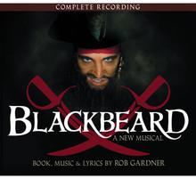 Blackbeard: complete recording - world premiere cast 2008 (2-disc CD)