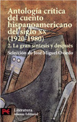 Antología crítica del cuento hispanoamericano Siglo XX Vol. 2 - Annotated Anthology of 20th Century Latin American Stories Volume 2