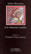 Los intereses creados - The Interested Parties