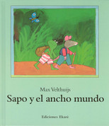 Sapo y el ancho mundo - Frog and the Wide World
