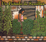 Un puñado de semillas - A Handful of Seeds