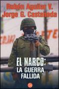 El narco - The Drug Lord: A Failed War