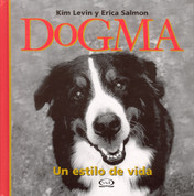 Dogma - Dogma. A Way of Life