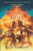 La pirámide roja - The Kane Chonicles Vol. 1: The Red Pyramid