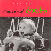 Camino al éxito - The Path to Success