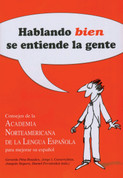 Hablando bien se entiende la gente - Speaking Well Makes the World Go Round