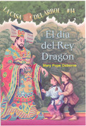 El día del rey dragón - Day of the Dragon King (Magic Tree House #14)