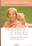 Madres e hijas - Mother-daughter Wisdom