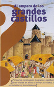 Al amparo de los grandes castillos - Under the Protection of the Great Castles