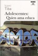 Adolescentes - Teenagers: Teaching Through Love
