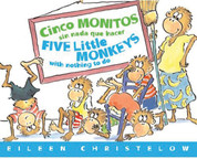 Cinco monitos sin nada que hacer/Five Little Moneys with Nothing to Do