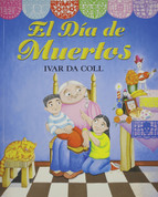 El Día de Muertos - The Day of the Dead