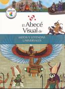 El abecé visual de mitos y leyendas universales - The Illustrated Basics of World Myths and Legends