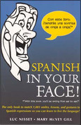 Spanish in Your Face!