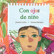 Con ojos de niño - Through a Child's Eyes