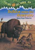 Búfalos antes del desayuno - Buffalo Before Breakfast (Magic Tree House #18)
