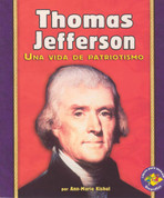 Thomas Jefferson - Thomas Jefferson: A Life of Patriotism