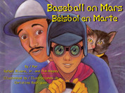 Baseball on Mars/Béisbol en Marte
