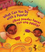 What Can You Do with a Paleta?/¿Qué puedes hacer con una paleta?