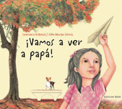 Vamos a ver a papá - We're Going to See Dad