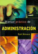 Manual práctico de administración - Basic Business Administration