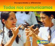 Todos nos comunicamos - We All Communicate