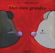 Dos osos grandes - Two Big Bears