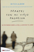 Martes con mi viejo profesor - Tuesdays with Morrie