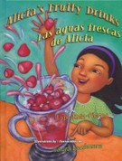 Alicia's Fruity Drinks/Las aguas frescas de Alicia