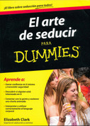 El arte de seducir para Dummies - Flirting for Dummies