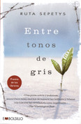 Entre tonos de gris - Between Shades of Gray