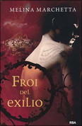 Froi del exilio - Froi from the Exiles