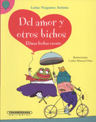 Del amor y otros bichos - Love and Other Bugs