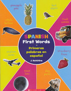 Spanish First Words/Primeras palabras en español