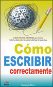 Cómo escribir correctamente - How to Write Correctly