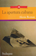 La apertura cubana - The Cuban Opening
