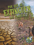 Por qué se extinguen la plantas - Why Plants Become Extinct