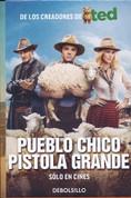Pueblo chico, pistola grande - A Million Ways to Die in the West