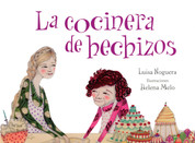 La cocinera de hechizos - The Spell Maker
