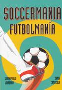 Soccermania/Futbolmanía