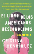 El libro de los americanos desconocidos - The Book of Unknown Americans